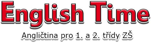 Vstup na str�nky English Time - Angli�tina pro 1. a 2. t��dy Z�
